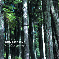 Conjure One - Extraordinary Way - EP