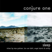 Conjure One - Sleep Remixes