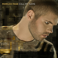 Morgan Page - Call My Name