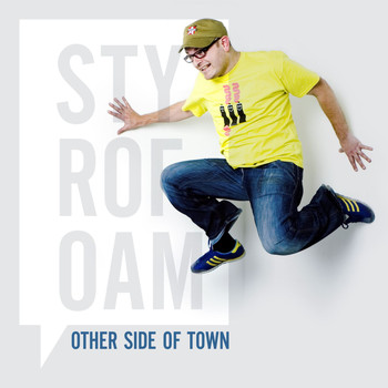 Styrofoam - Other Side Of Town - Single