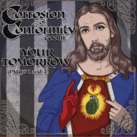Corrosion Of Conformity - Your Tomorrow