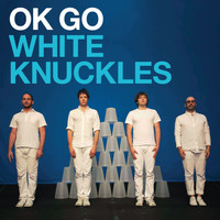 Ok Go - White Knuckles