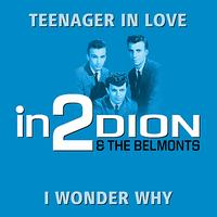 Dion & The Belmonts - in2Dion & The Belmonts - Volume 1