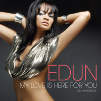 Edun - My Love Is Here For You - EP