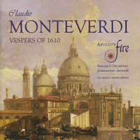 Apollo's Fire - Monteverdi: Vespers of the Blessed Virgin & Magnificat
