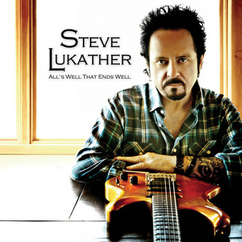 Steve Lukather - All's Well That Ends Well