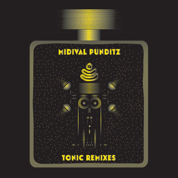 Midival Punditz - Tonic Remixes