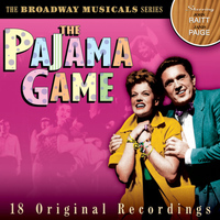 John Raitt - The Broadway Musicals: The Pajama Game (Original Cast Recordings)