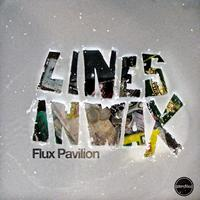Flux Pavilion - Lines In Wax EP