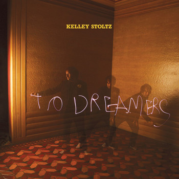 Kelley Stoltz - To Dreamers