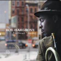 Roy Hargrove - Distractions/Nothing Serious