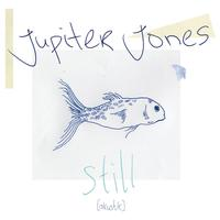 Jupiter Jones - Still