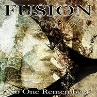Fusion - No One Remembers