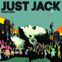 Just Jack - Overtones (International Version)