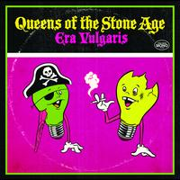 Queens Of The Stone Age - Era Vulgaris (International iTunes Version)