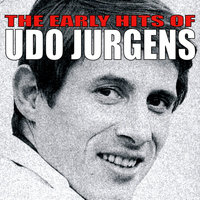 Udo Jurgens - The Early Hits of Udo Jurgens
