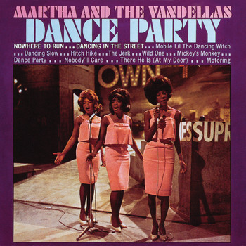 Martha Reeves & The Vandellas - Dance Party