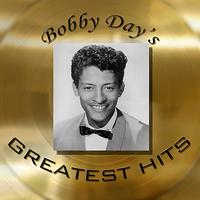 Bobby Day - Bobby Day's Greatest Hits
