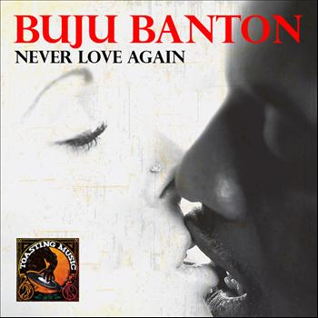 Buju Banton - Never Love Again - Single
