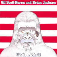Gil Scott-Heron - It's Your World
