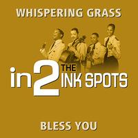 THE INK SPOTS - in2The Ink Spots - Volume 1