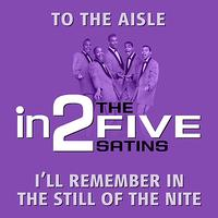 The Five Satins - in2The Five Satins - Volume 1
