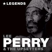 Lee Perry & The Upsetters - Legends