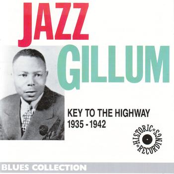 Various Artists - Jazz Gillum: Key to the Highway 1935-1942