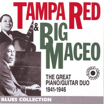 Tampa Red - Tampa Red & Big Maceo 1941-1946