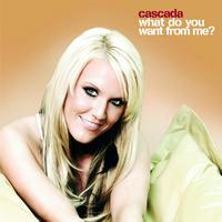 Cascada - What Do You Want From Me? (Digital Version)