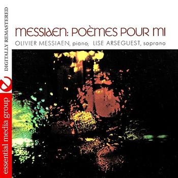 Olivier Messiaen - Messiaen: Poemes Pour Mi (Digitally Remastered)