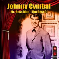 Johnny Cymbal - Mr. Bass Man - The Best Of