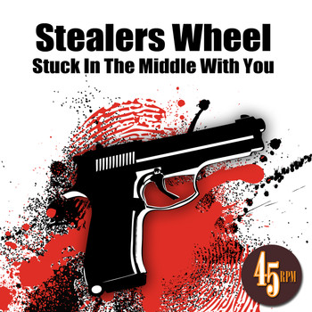Stealers Wheel - Stuck In The Middle With You (Re-Recorded / Remastered)