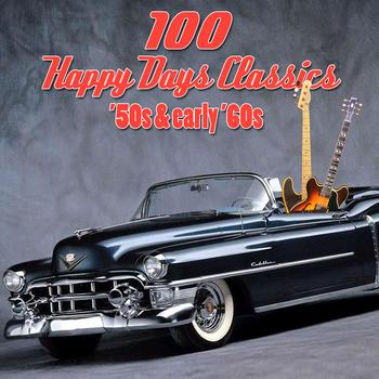 Various Artists - 100 Happy Days Classics - '50s & Early '60s
