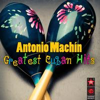 Antonio Machín - Greatest Cuban Hits