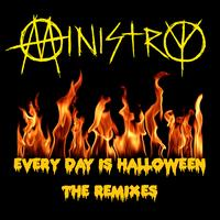 Ministry - Every Day Is Halloween - The Remixes