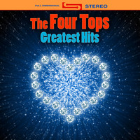 The Four Tops - Greatest Hits (Re-Recorded / Remastered Versions)
