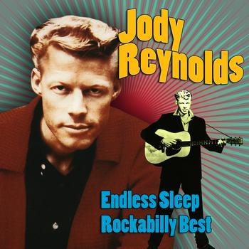 Jody Reynolds - Endless Sleep - Rockabilly Best