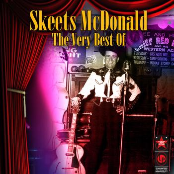 Skeets McDonald - The Very Best Of