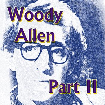 Woody Allen - Woody Allen Part ll