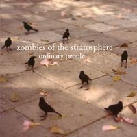 Zombies Of The Stratosphere - Ordinary People
