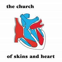The Church - Of Skins & Heart (30th Anniversary Remaster)