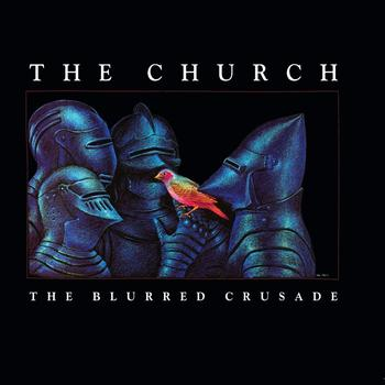 The Church - The Blurred Crusade (30th Anniversary Remaster)