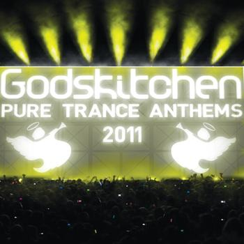 Various Artists - Godskitchen Pure Trance Anthems 2011