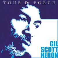 Gil Scott Heron - Tour De Force