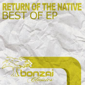 Return Of The Native - Best Of EP