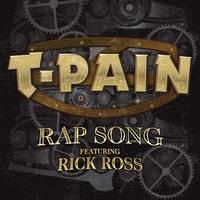 T-Pain Featuring Rick Ross - Rap Song (Explicit)
