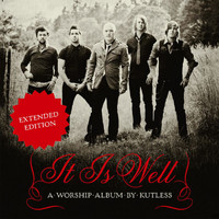 Kutless - It Is Well (Expanded Edition)