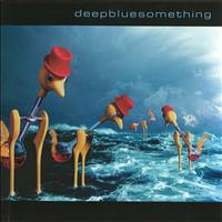 Deep Blue Something - Deep Blue Something
