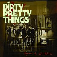 Dirty Pretty Things - Romance At Short Notice ([Blank])
